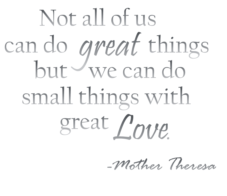 Famous quote spoken by Mother Theresa.